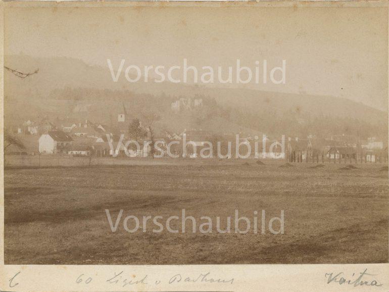 Konrad Kaitna (Kajtna), Blick auf Ligist mit Burgruine, vor 1900, Multimediale Sammlungen/Universalmuseum Joanneum