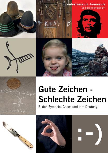 Gute Zeichen - Schlechte Zeichen - Ausstellung | Volkskundemuseum